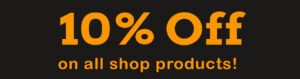 10% Off on all shop products